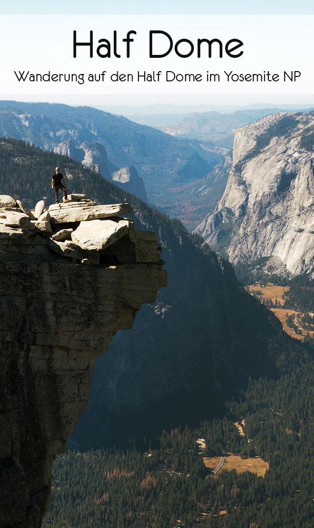 Yosemite Nationalpark Wanderung auf den Half Dome