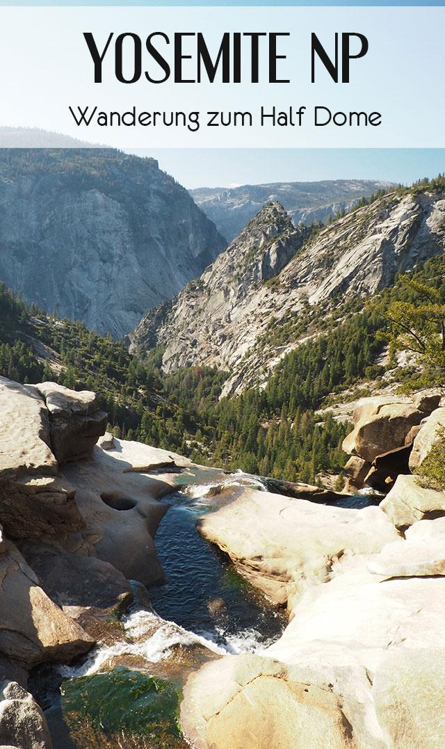 Yosemite Nationalpark Wanderung Half Dome