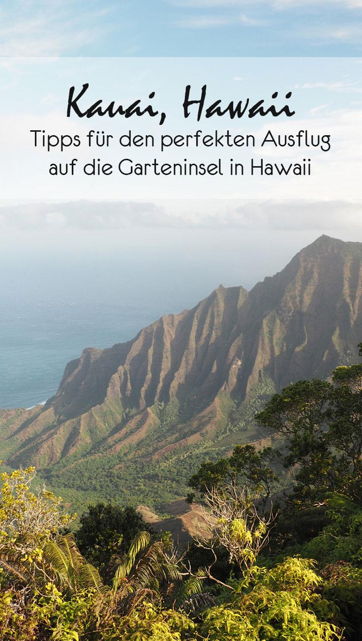 kauai pinterest - Reisetipps Kauai – die Insel in Hawaii für Abenteuerlustige