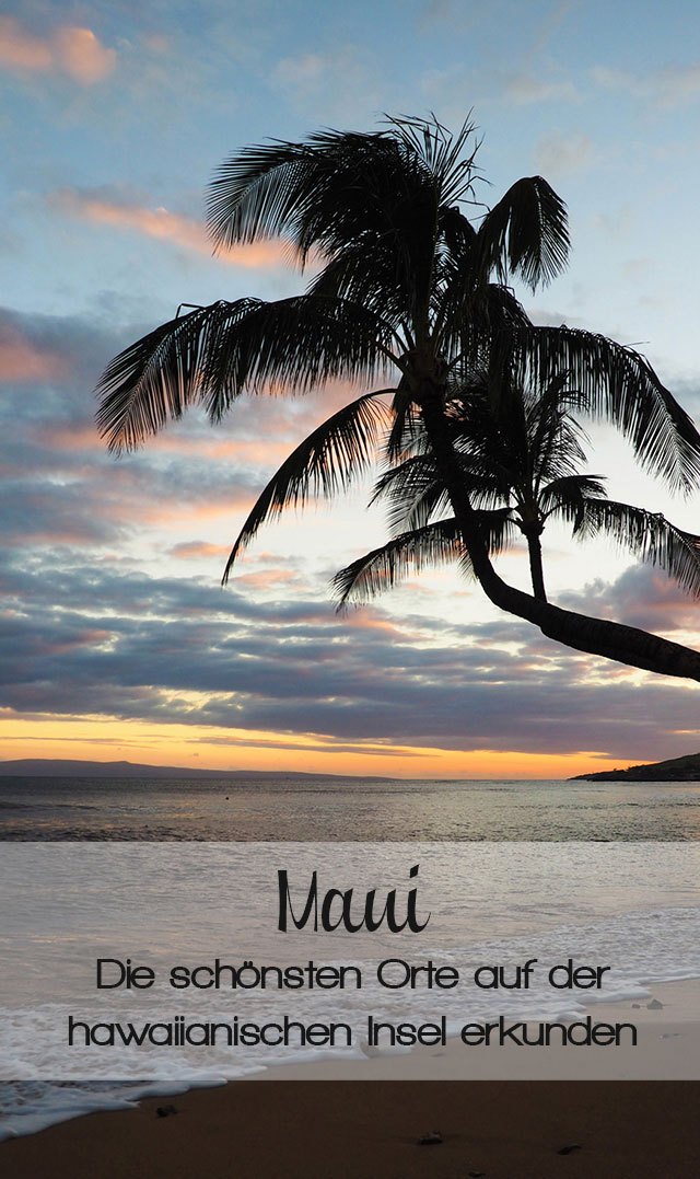 Maui Hawaii Reisetipps