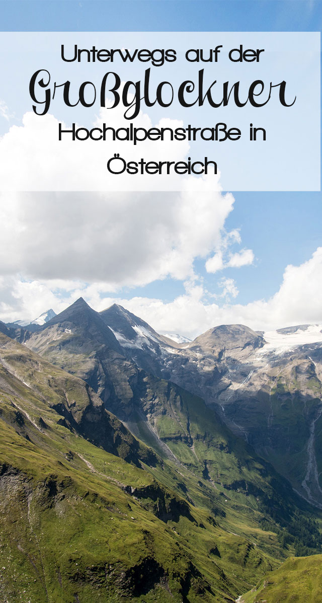 grossglockner hochalpenstrasse pinterest - Die Großglockner Hochalpenstraße: Picture Diary und Empfehlungen