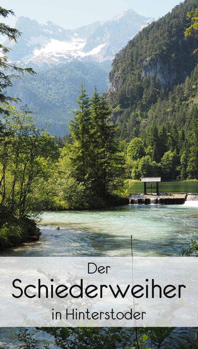 schiederweiher pinterest - Ausflug zum Schiederweiher in Hinterstoder in Oberösterreich