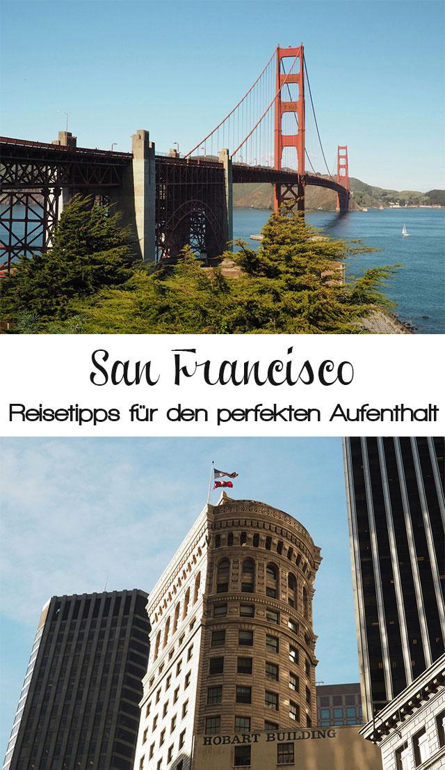 sanfrancisco3 - Sehenswürdigkeiten San Francisco - Was ihr nicht verpassen dürft