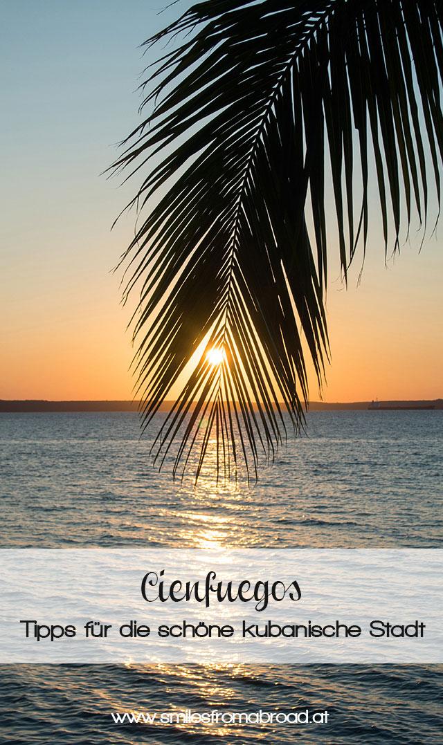cienfuegos pinterest2 - Cienfuegos in Kuba - eine der schönsten Städte in Kuba