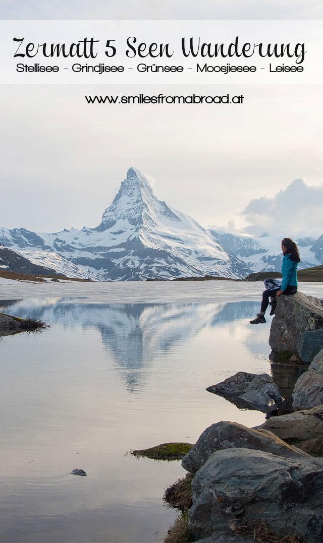 zermatt 5seen pinterest2 - 5 Seen Wanderung Zermatt - Stellisee, Grindjisee, Grünsee, Moosjiesee, Leisee