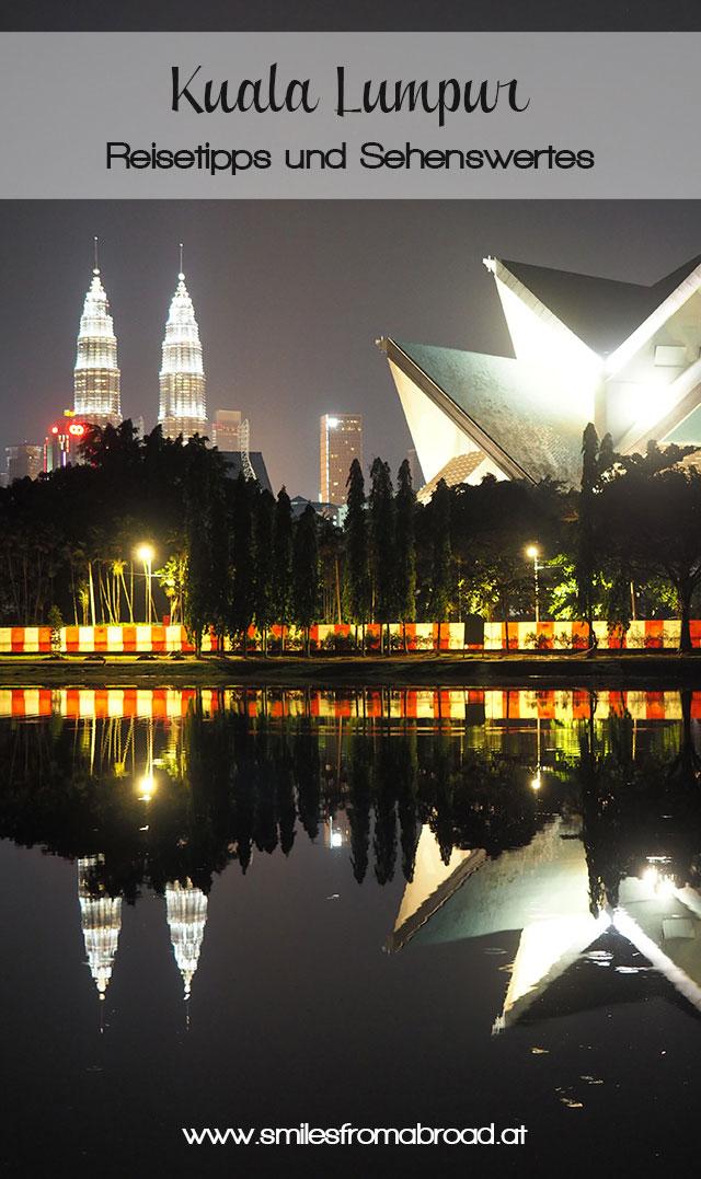 kualalumpur pinterest2 - Highlights für einen Stopover in Kuala Lumpur – Was ihr in 24 Stunden unbedingt sehen müsst