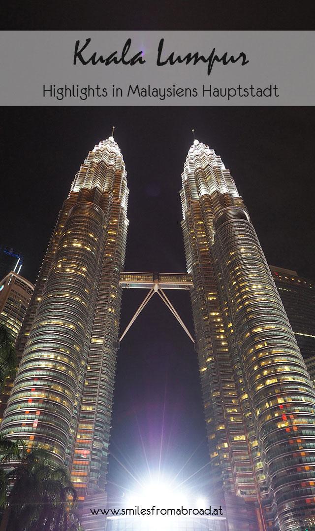 kualalumpur pinterest3 - Highlights für einen Stopover in Kuala Lumpur – Was ihr in 24 Stunden unbedingt sehen müsst