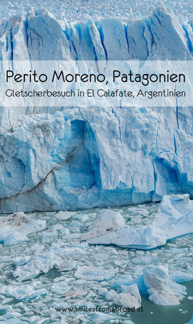 peritomoreno pinterest3 - (Deutsch) Perito Moreno Gletscher in Patagonien - Reisetipps und Picture Diary