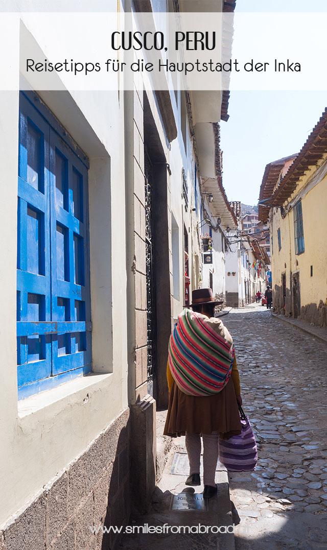 pinterest cusco - Reisetipps für die Inkastadt Cusco in Peru
