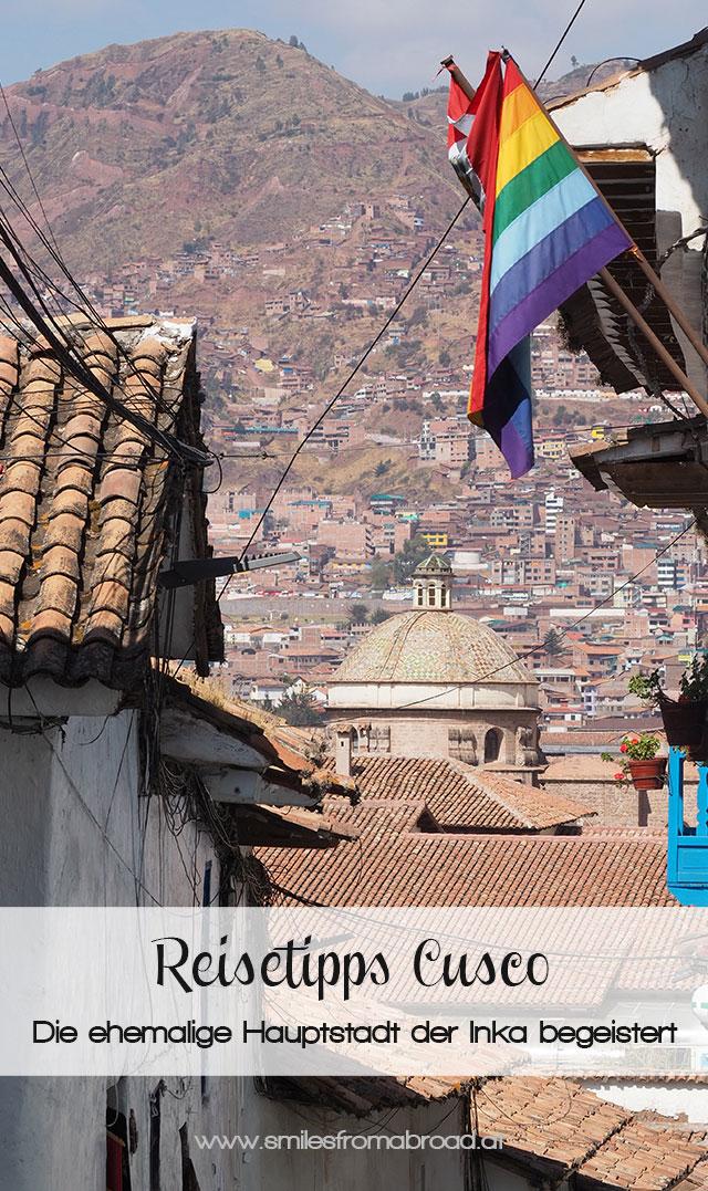 pinterest cusco2 - Reisetipps für die Inkastadt Cusco in Peru