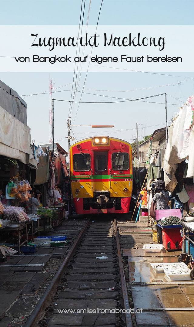 pinterest maeklong - Maeklong Zugmarkt in Bangkok auf eigene Faust besuchen