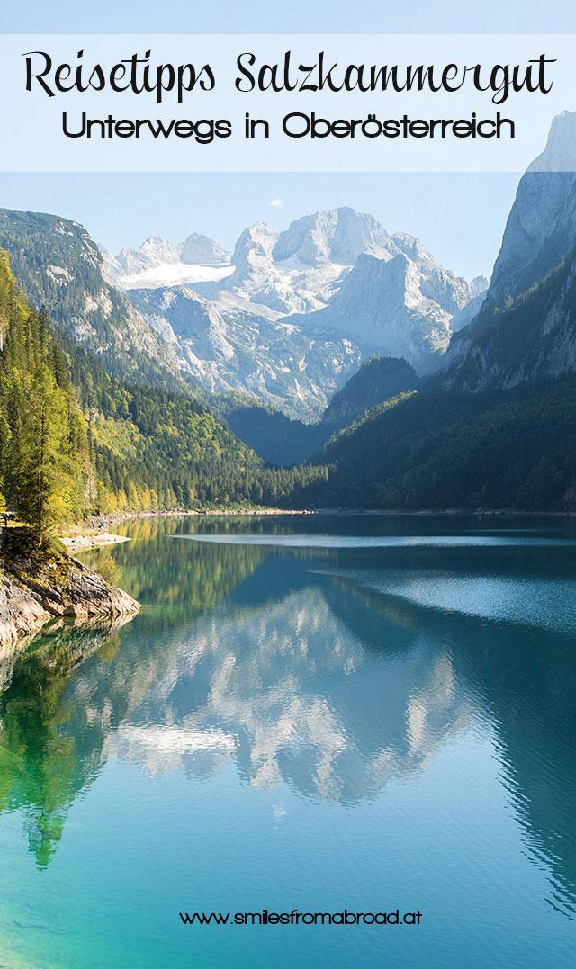pinterest salzkammergut reisetipps5 - Roadtrip von See zu See im Salzkammergut in Oberösterreich & Salzburg