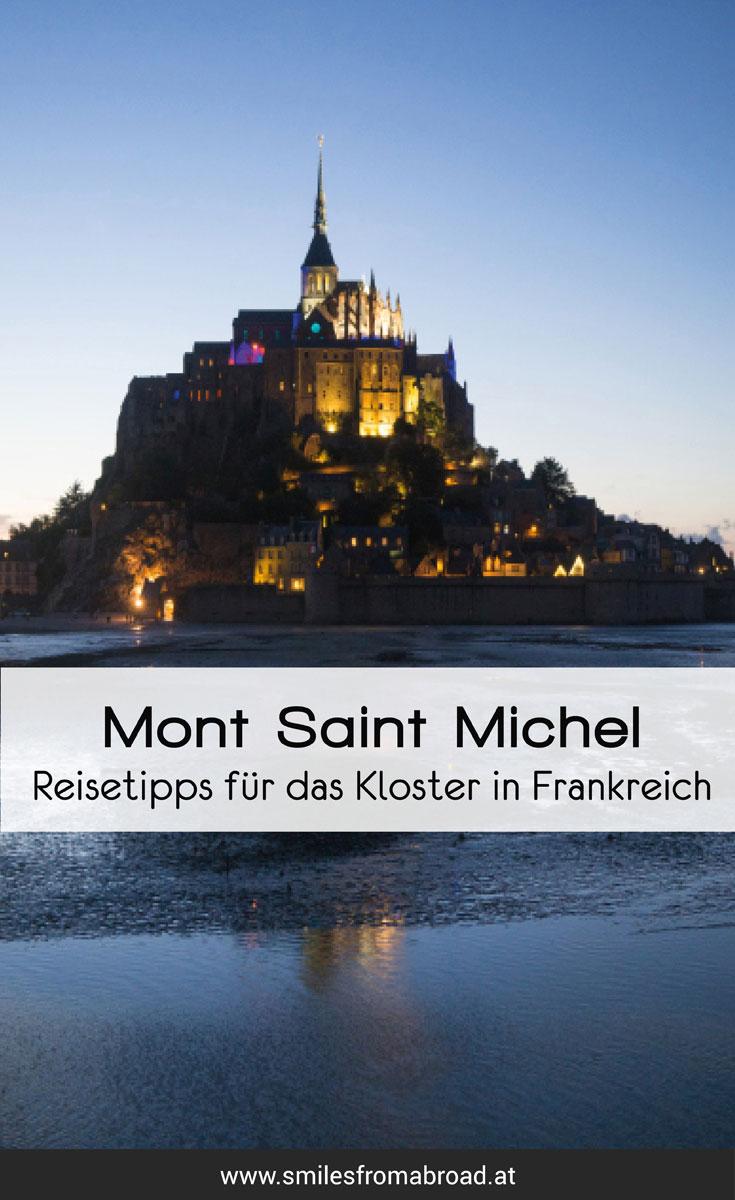 Mont Saint Michel Frankreich Normandie Reisetipps