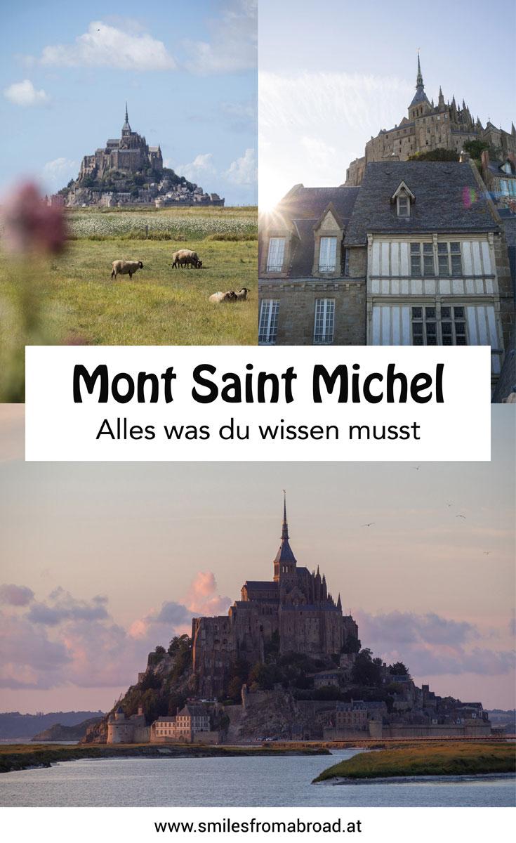 """Mont Saint Michel Frankreich Normandie Reisetipps"""""""